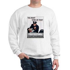 Stop Protesting Sweatshirt