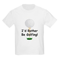 golfball large Id rather be golfing.png T-Shirt