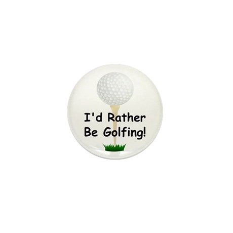 golfball large Id rather be golfing.png Mini Butto