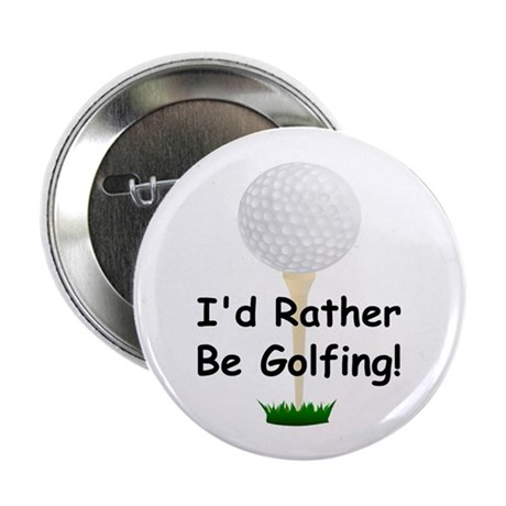 """golfball large Id rather be golfing.png 2.25"""" Butt"""