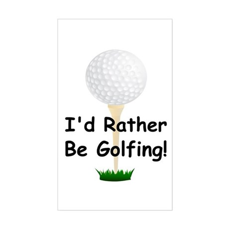 golfball large Id rather be golfing.png Sticker (R
