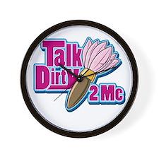Talk Dirty to me! Wall Clock