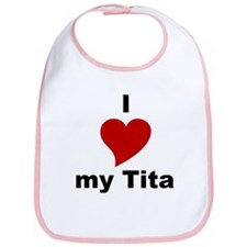 I Love My Tita Bib