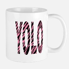 YOLO pink zebra stripes Mug