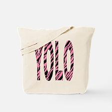 YOLO pink zebra stripes Tote Bag
