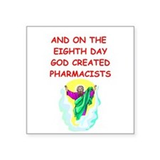 """PHARMACISTS.png Square Sticker 3"""" x 3"""""""