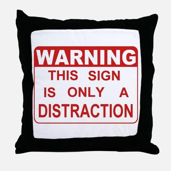 Distraction Throw Pillow