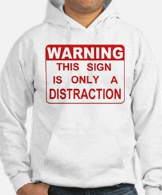 Distraction Hoodie
