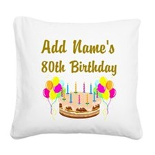 HAPPY 80TH BIRTHDAY Square Canvas Pillow