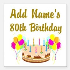 "HAPPY 80TH BIRTHDAY Square Car Magnet 3"" x 3"""