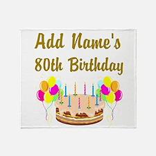 HAPPY 80TH BIRTHDAY Throw Blanket