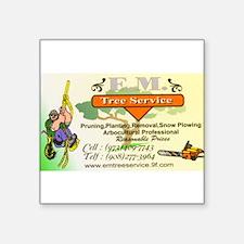 "EM Tree Service Square Sticker 3"" x 3"""