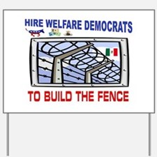 BORDER FENCE Yard Sign