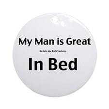 My man is great Ornament (Round)