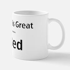 My man is great Mug