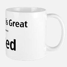 My wife is great Mug