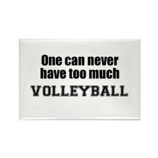 Never Too Much VOLLEYBALL Rectangle Magnet