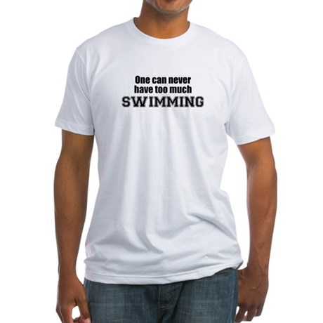 Never Too Much SWIMMING Fitted T-Shirt