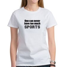 Never Too Much SPORTS Tee
