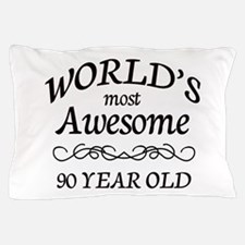 Awesome 90 Year Old Pillow Case