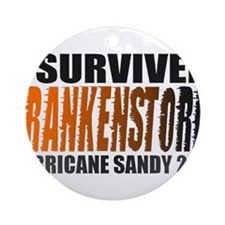 Frankenstorm Hurricane Sandy 2012 Ornament (Round)