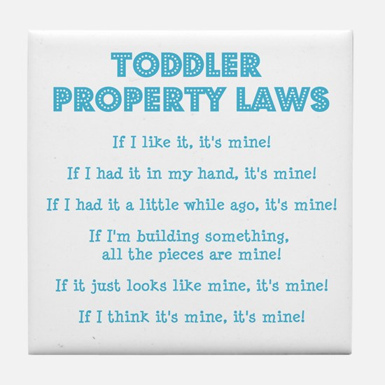 Toddler Property Laws Tile Coaster