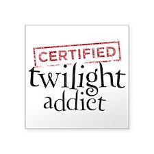 "Certified Twilight Addict Square Sticker 3"" x 3"""