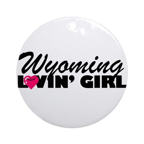 Wyoming Loving girl Ornament (Round)