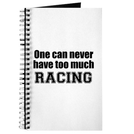 Never Too Much RACING Journal
