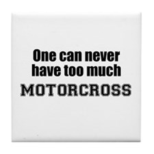 Never Too Much MOTORCROSS Tile Coaster