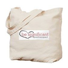 Be Significant Tote Bag