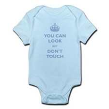 You Can Look But Dont Touch Infant Bodysuit