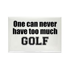 Never Too Much GOLF Rectangle Magnet