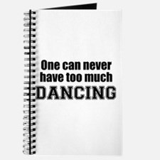Never Too Much DANCING Journal