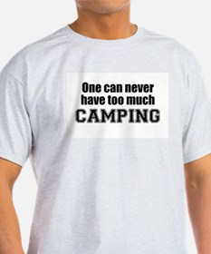 Never Too Much CAMPING Ash Grey T-Shirt
