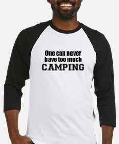 Never Too Much CAMPING Baseball Jersey