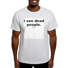 Medical Examiner Mantra - Ash Grey T-Shirt