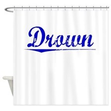 Drown, Blue, Aged Shower Curtain
