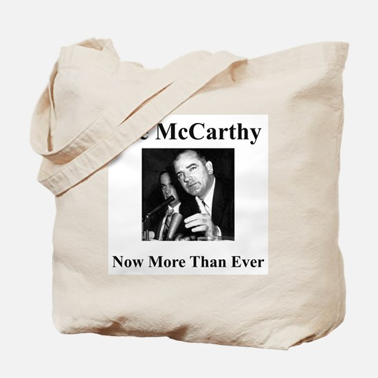 Joe McCarthy Now More Than Ever Tote Bag