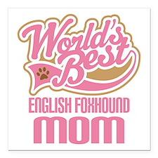 """English Foxhound Mom Square Car Magnet 3"""" x 3"""""""