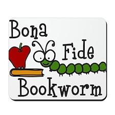 Bona Fide Bookworm Mousepad