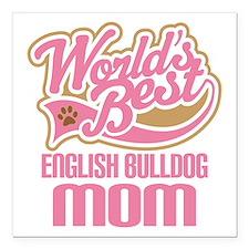 "English Bulldog Mom Square Car Magnet 3"" x 3"""