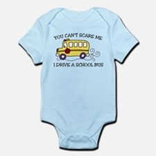 You Cant Scare Me Infant Bodysuit