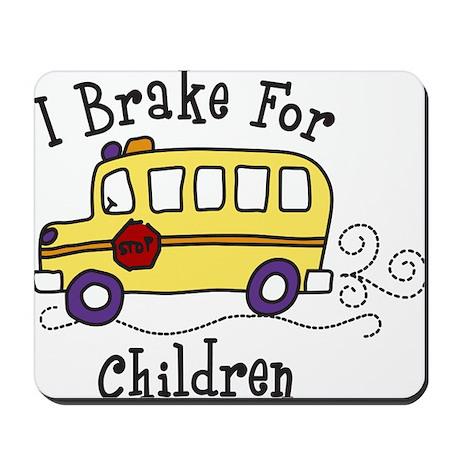I Brake For Children Mousepad