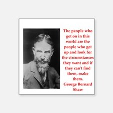 "george bernard shaw quote Square Sticker 3"" x 3"""