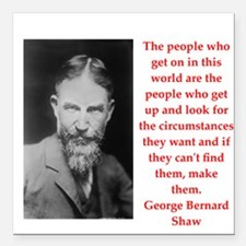 """george bernard shaw quote Square Car Magnet 3"""" x 3"""