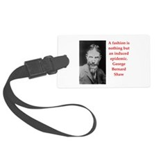 george bernard shaw quote Luggage Tag