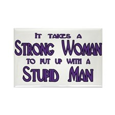 Takes A Strong Woman Rectangle Magnet