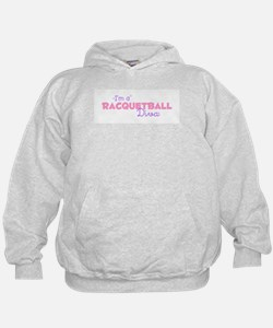I'm a Racquetball diva Hoodie