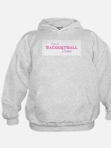 I'm a Racquetball diva Hoody